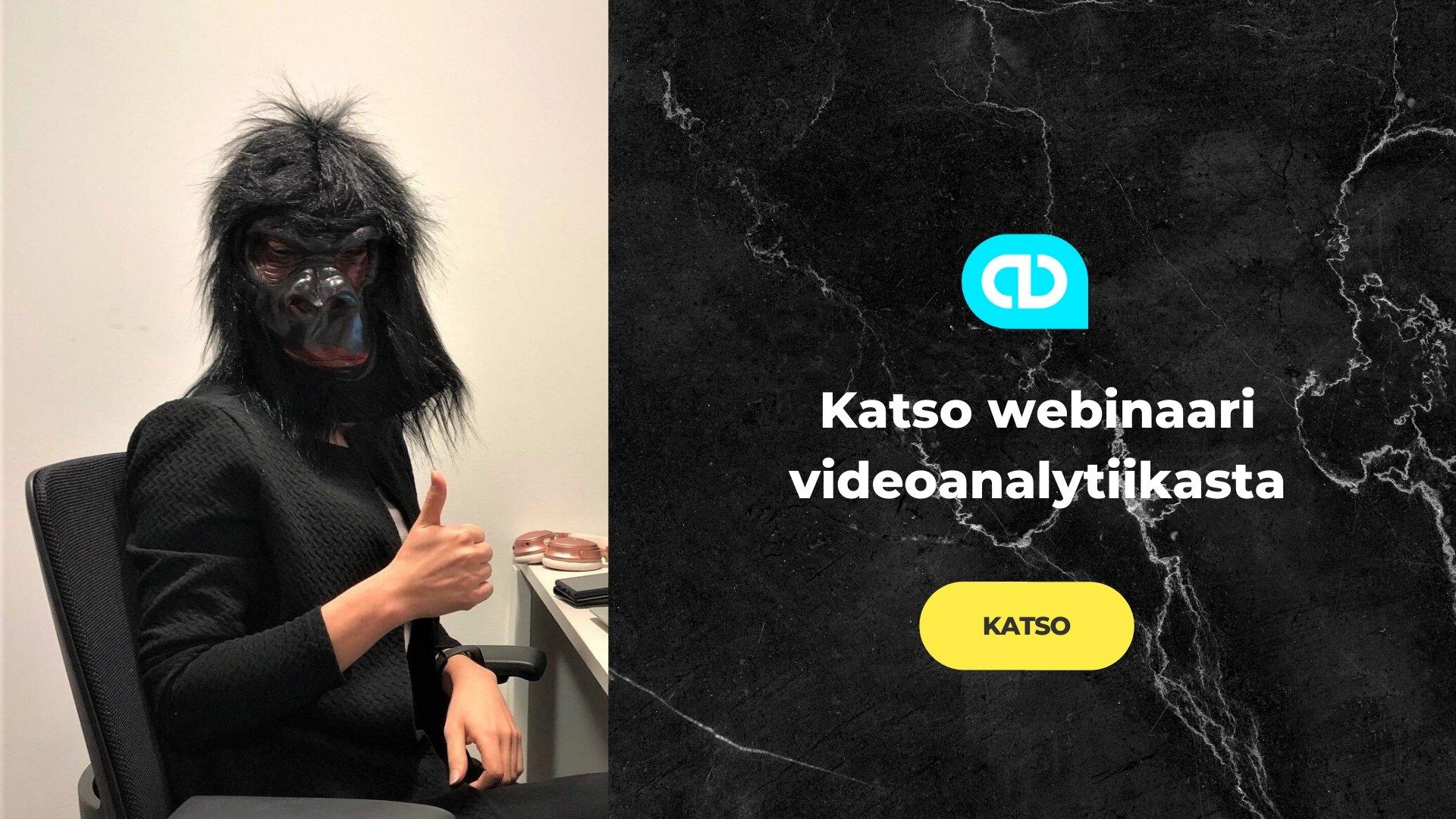 Katso webinaarimme videoanalytiikasta